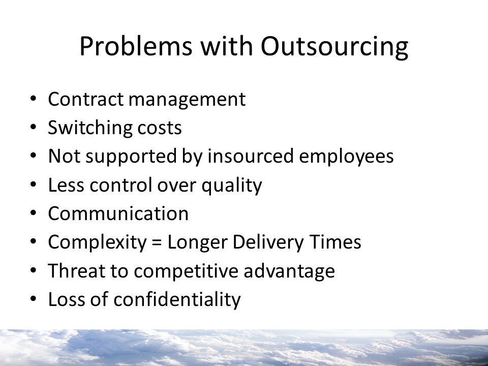 Problems with Outsourcing