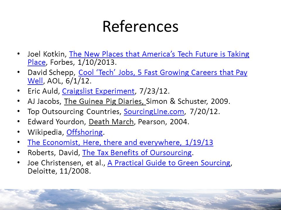 References Joel Kotkin, The New Places that America's Tech Future is Taking Place, Forbes, 1/10/2013.