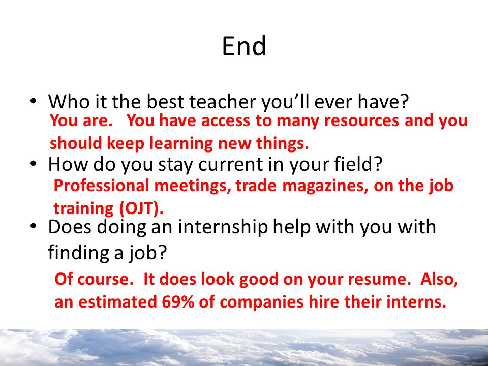 End Who it the best teacher you'll ever have