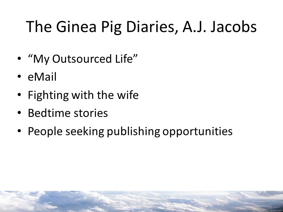 The Ginea Pig Diaries, A.J. Jacobs