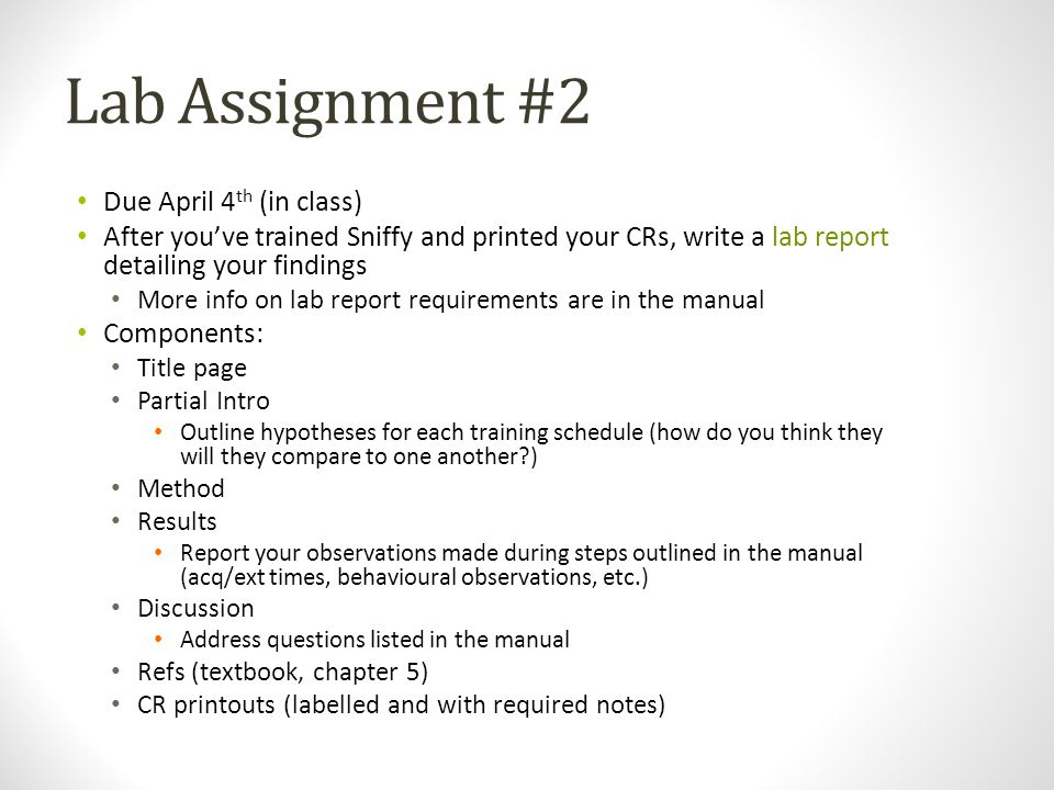 Lab Assignment #2 Due April 4th (in class)
