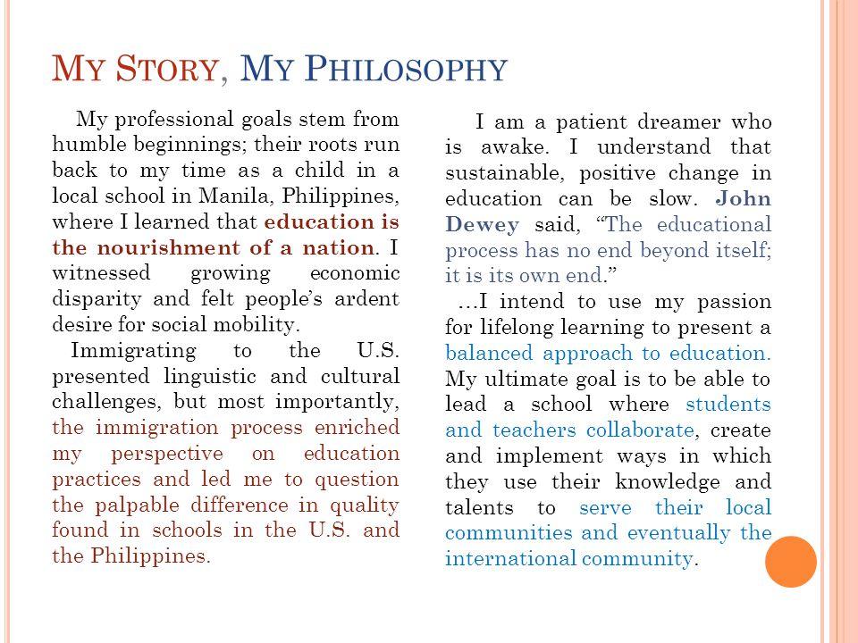 My Story, My Philosophy