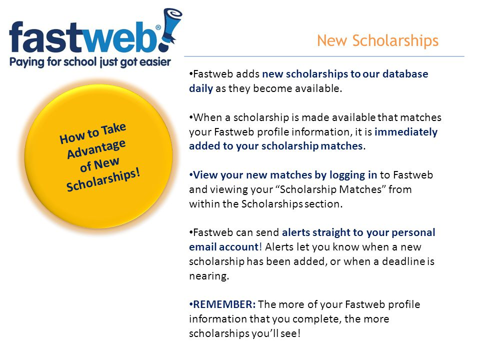 New Scholarships How to Take Advantage of New Scholarships!