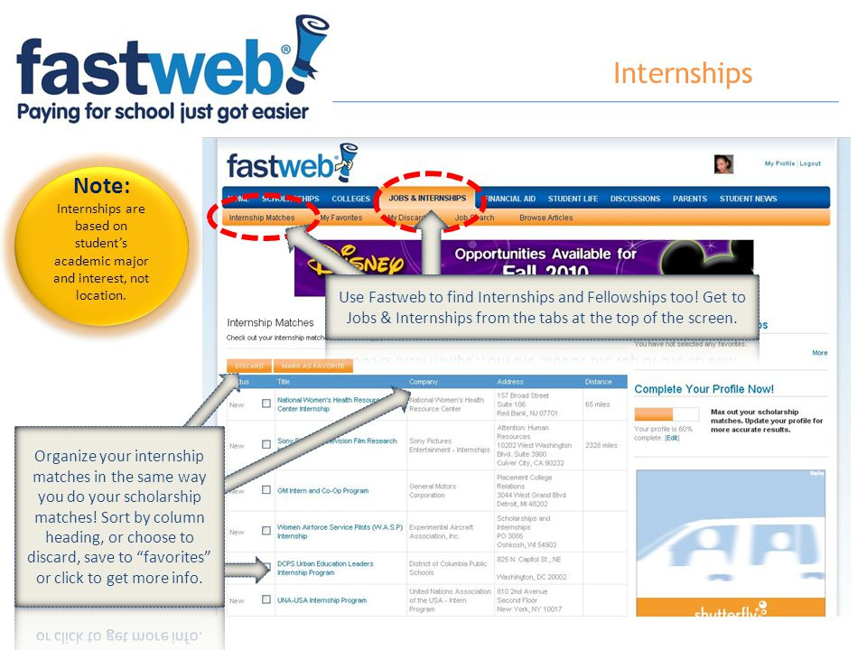 Internships Note: Internships are based on student's academic major and interest, not location.