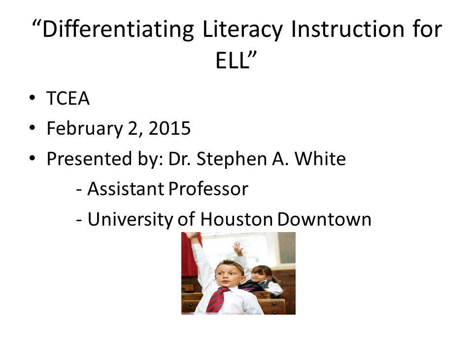 Differentiating Literacy Instruction for ELL