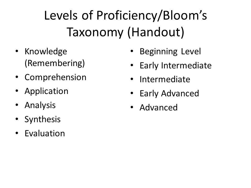 Levels of Proficiency/Bloom's Taxonomy (Handout)