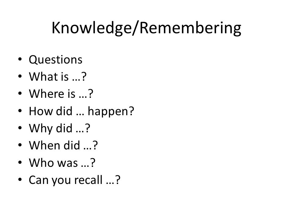 Knowledge/Remembering