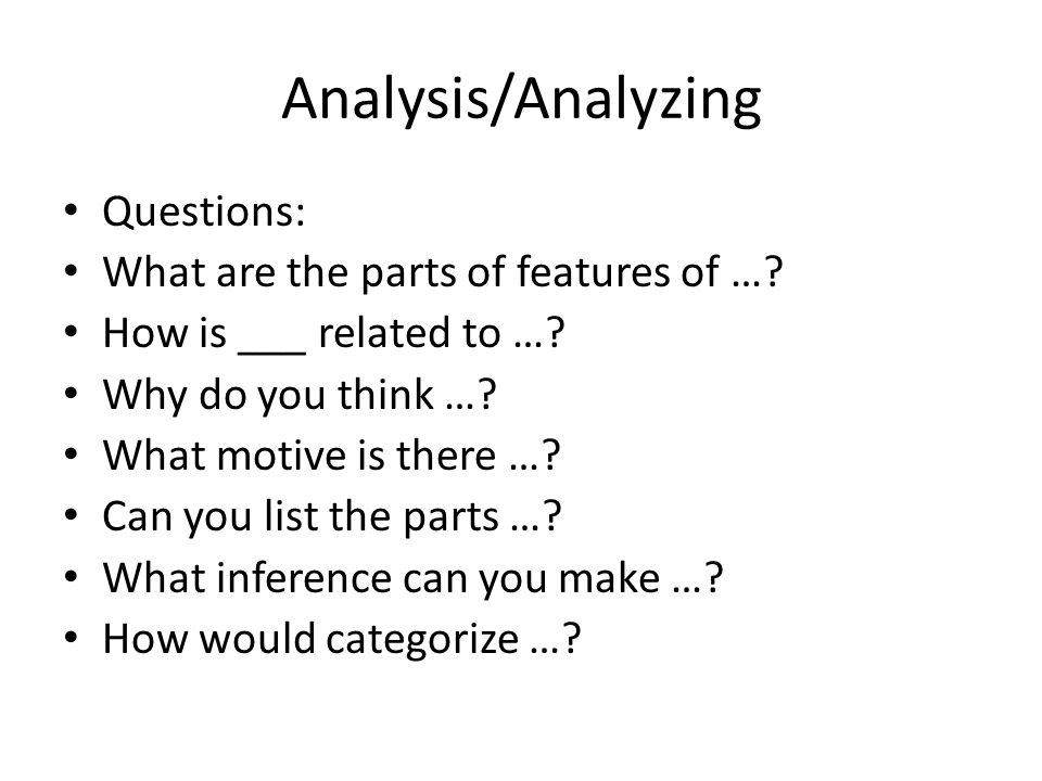 Analysis/Analyzing Questions: What are the parts of features of …