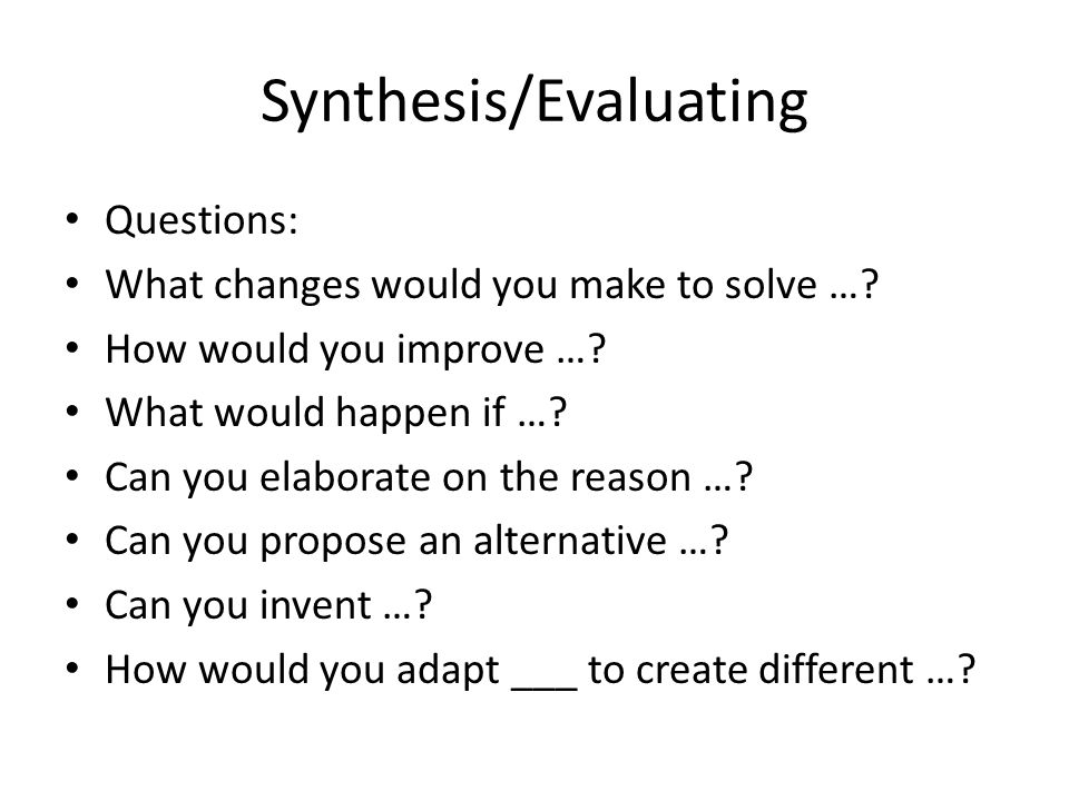 Synthesis/Evaluating