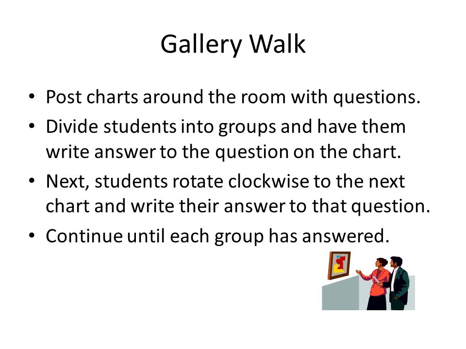 Gallery Walk Post charts around the room with questions.