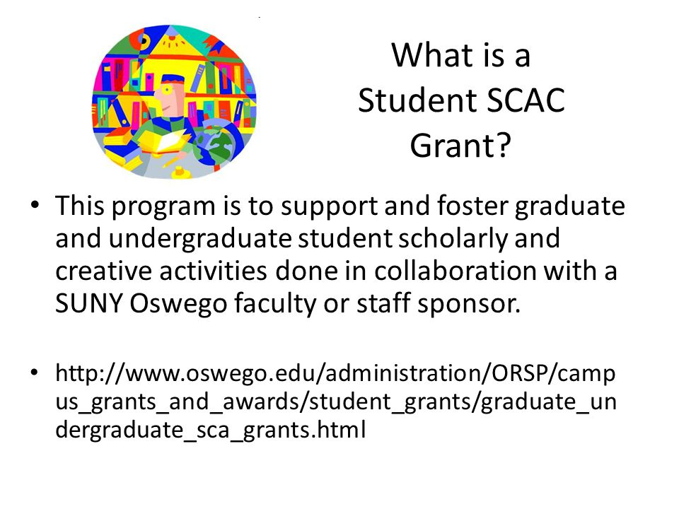 What is a Student SCAC Grant