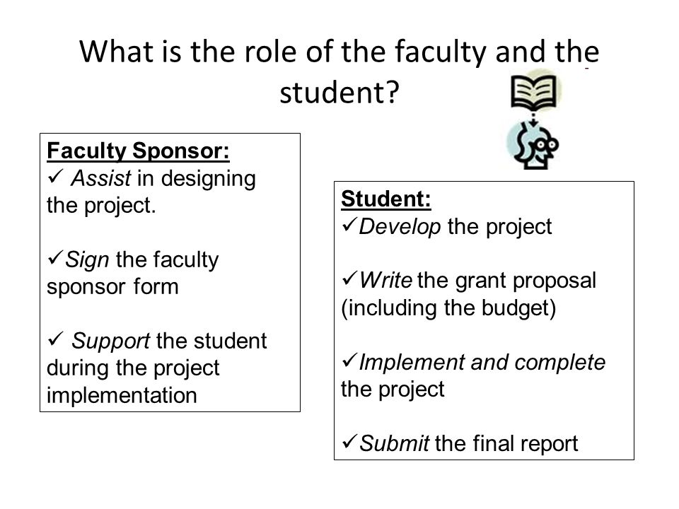 What is the role of the faculty and the student