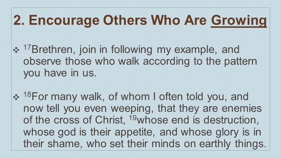 2. Encourage Others Who Are Growing