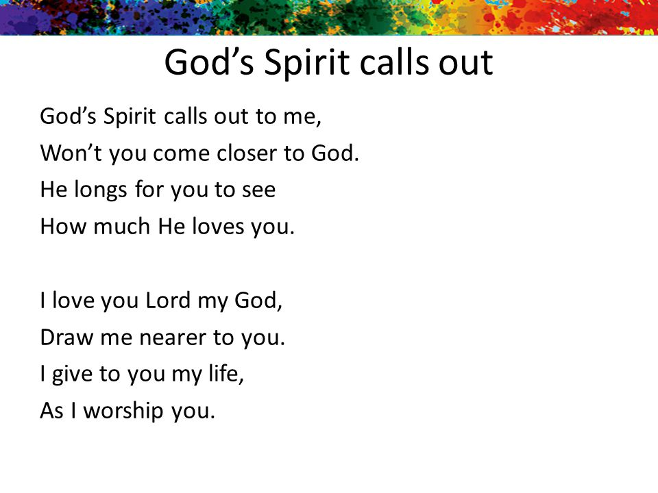 God's Spirit calls out