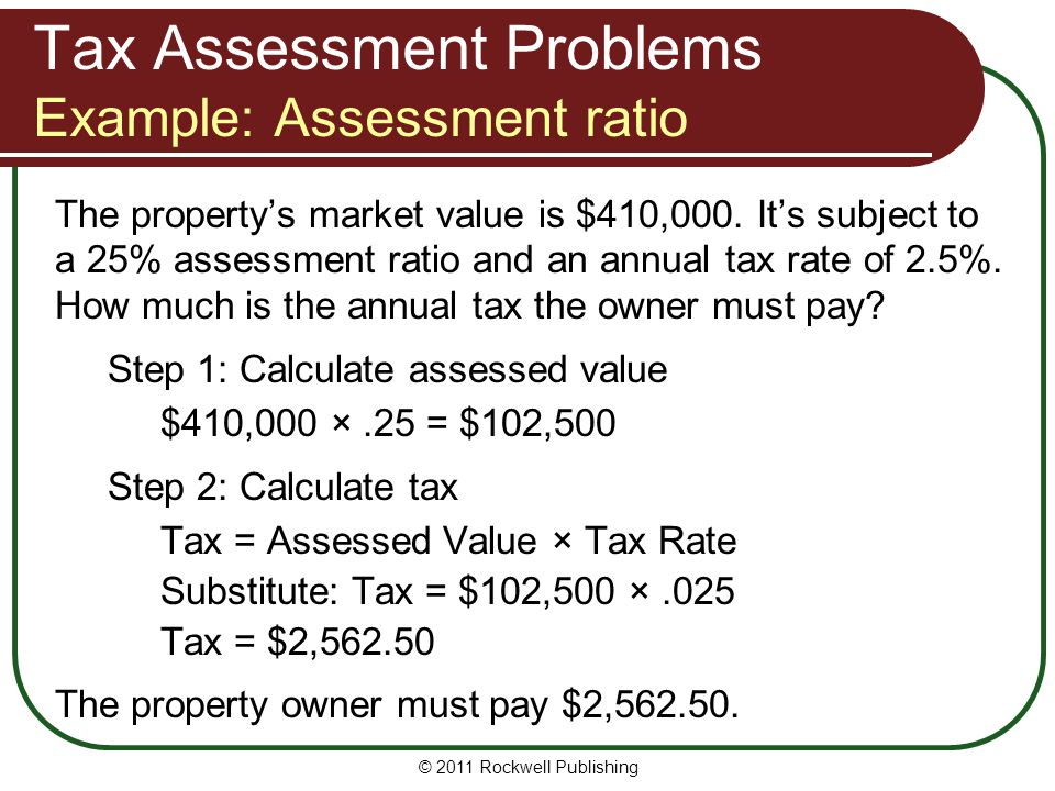 Tax Assessment Problems Example: Assessment ratio