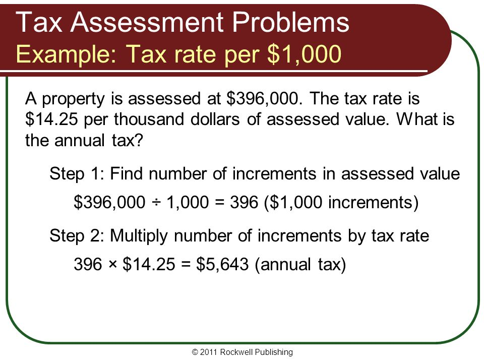 Tax Assessment Problems Example: Tax rate per $1,000