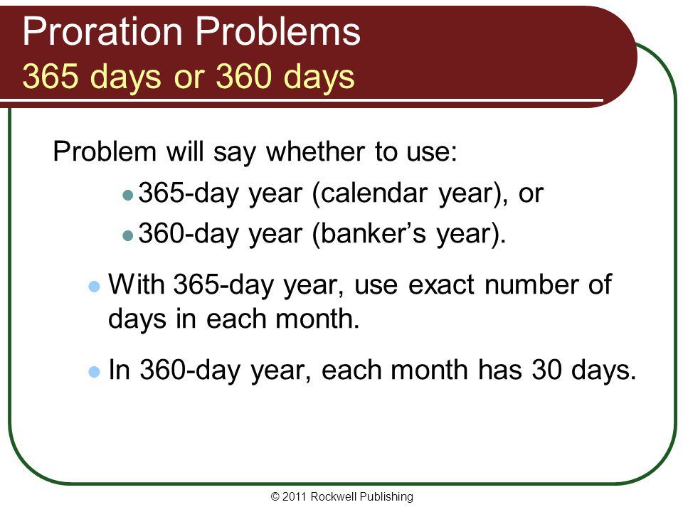 Proration Problems 365 days or 360 days