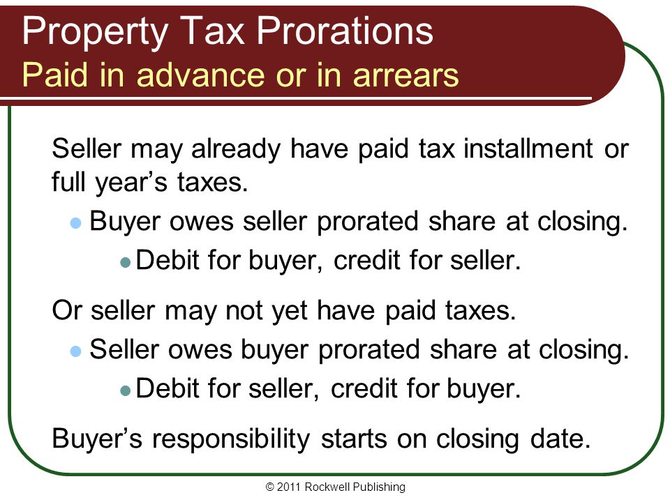 Property Tax Prorations Paid in advance or in arrears