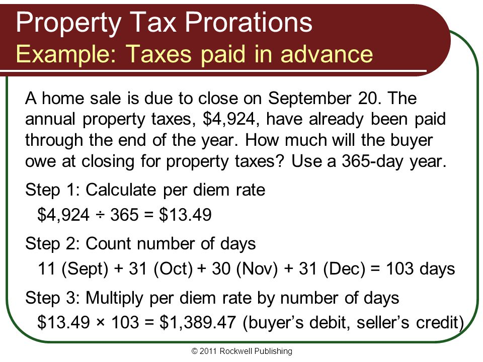 Property Tax Prorations Example: Taxes paid in advance