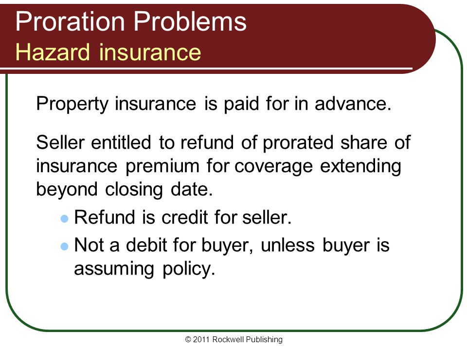 Proration Problems Hazard insurance
