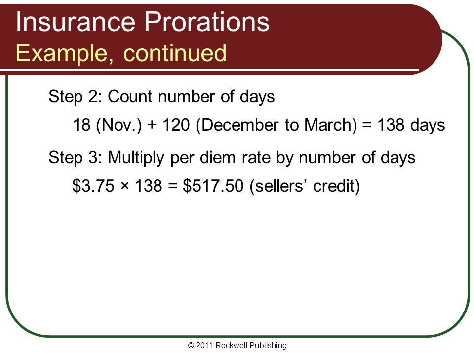 Insurance Prorations Example, continued