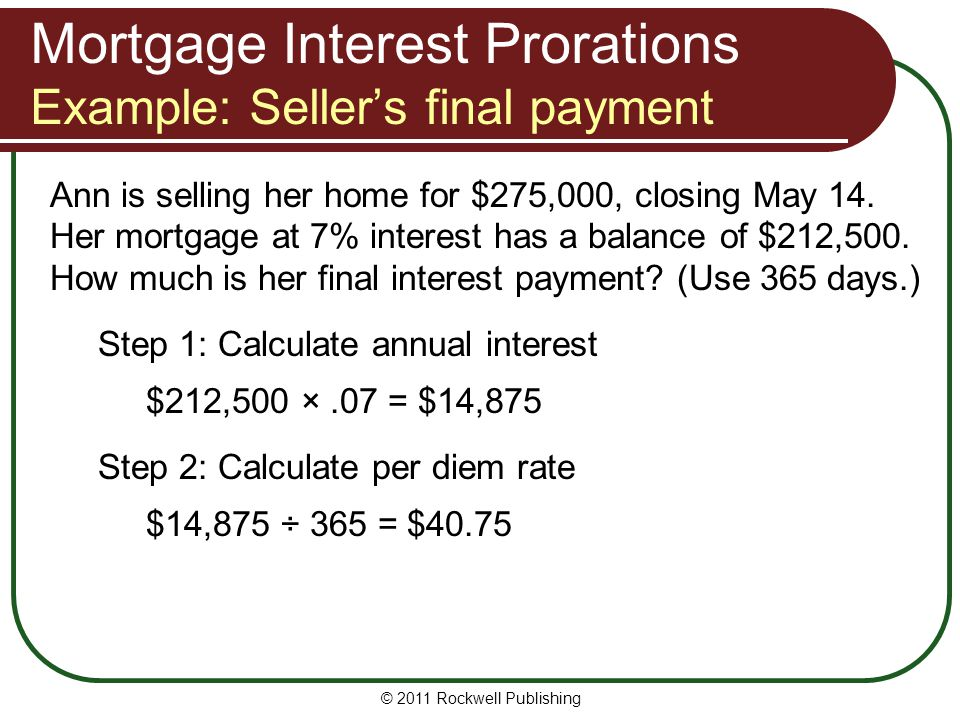Mortgage Interest Prorations Example: Seller's final payment