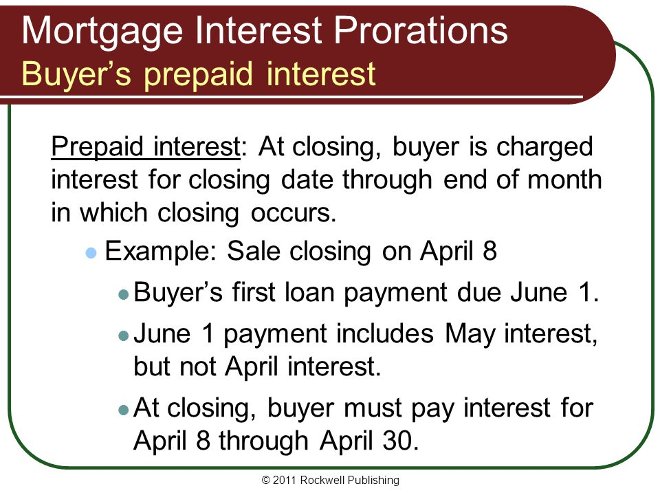 Mortgage Interest Prorations Buyer's prepaid interest