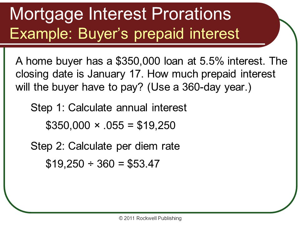 Mortgage Interest Prorations Example: Buyer's prepaid interest