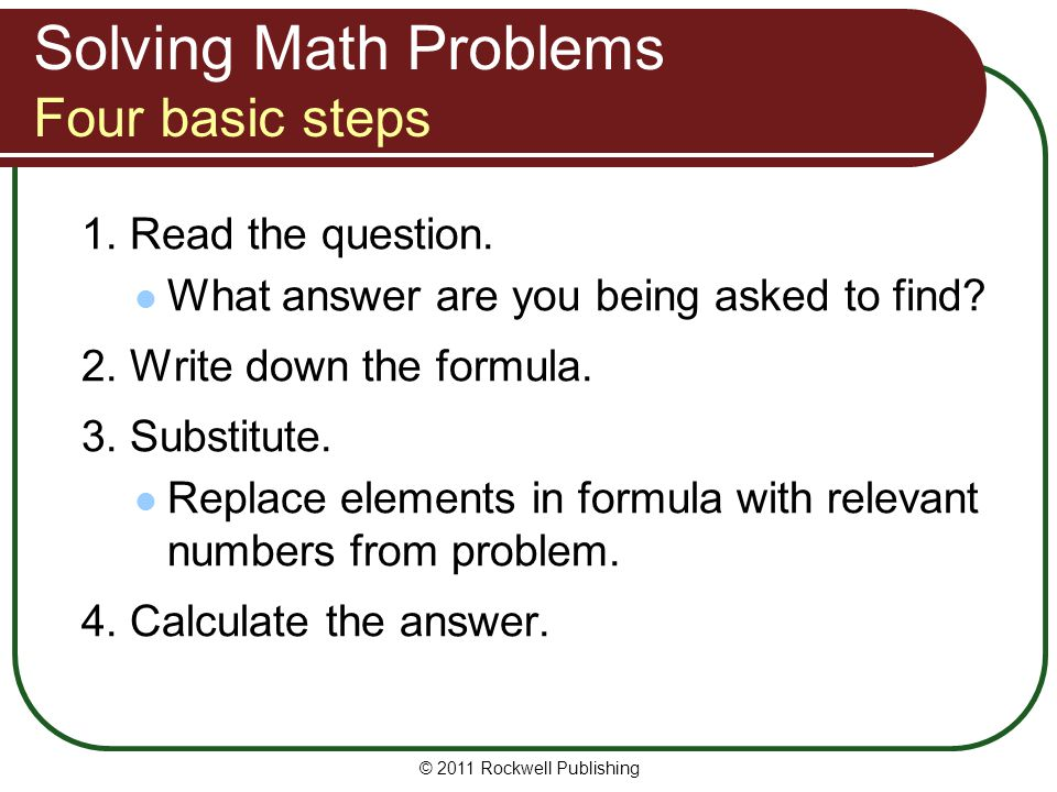 Solving Math Problems Four basic steps