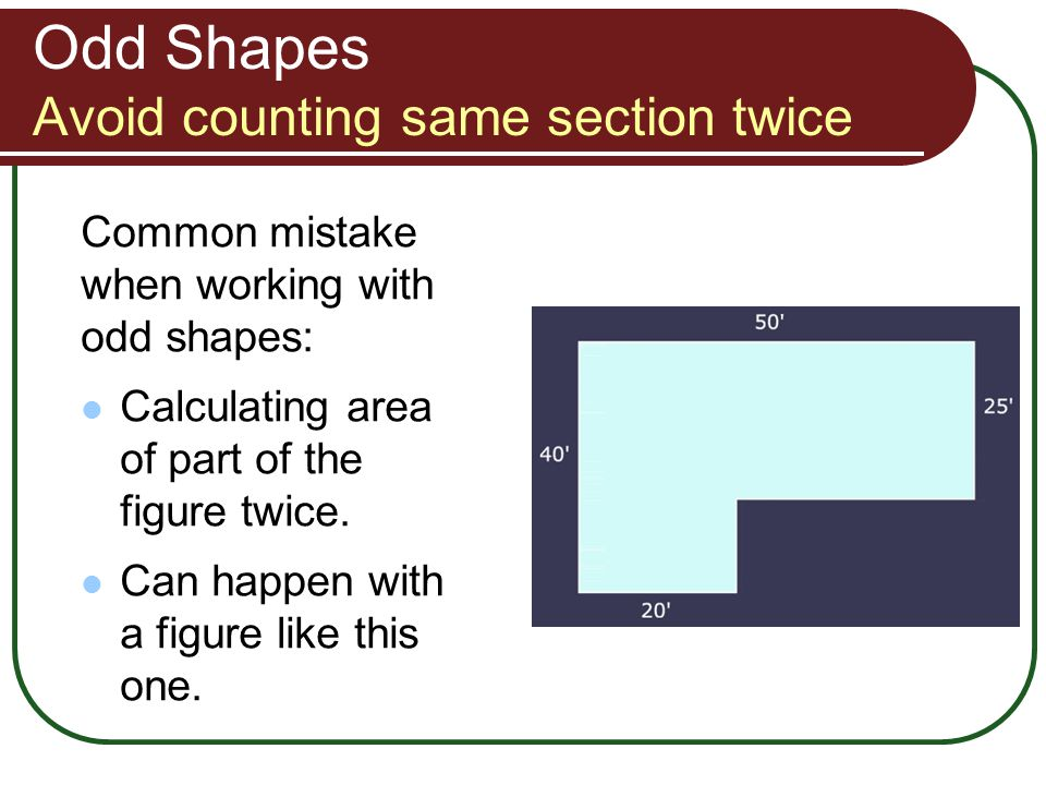 Odd Shapes Avoid counting same section twice