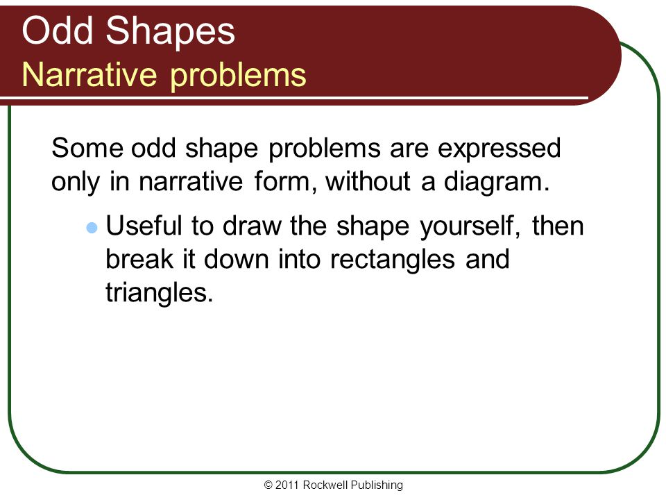 Odd Shapes Narrative problems