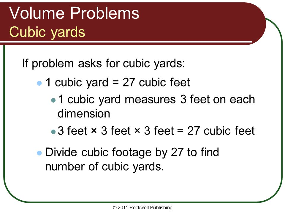 Volume Problems Cubic yards