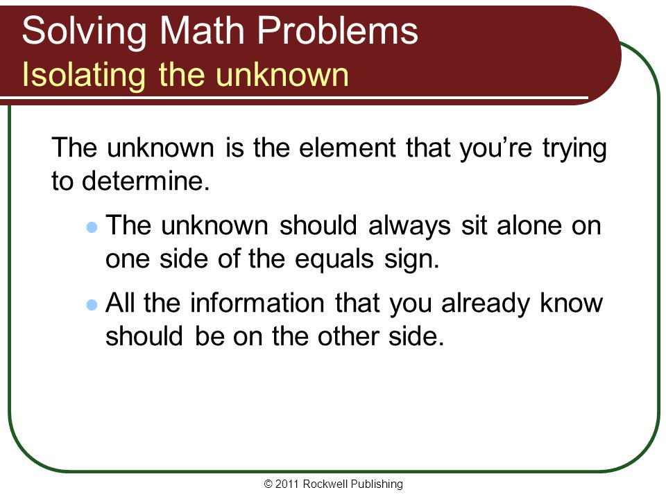 Solving Math Problems Isolating the unknown