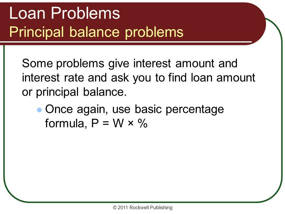 Loan Problems Principal balance problems