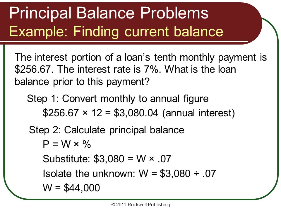 Principal Balance Problems Example: Finding current balance
