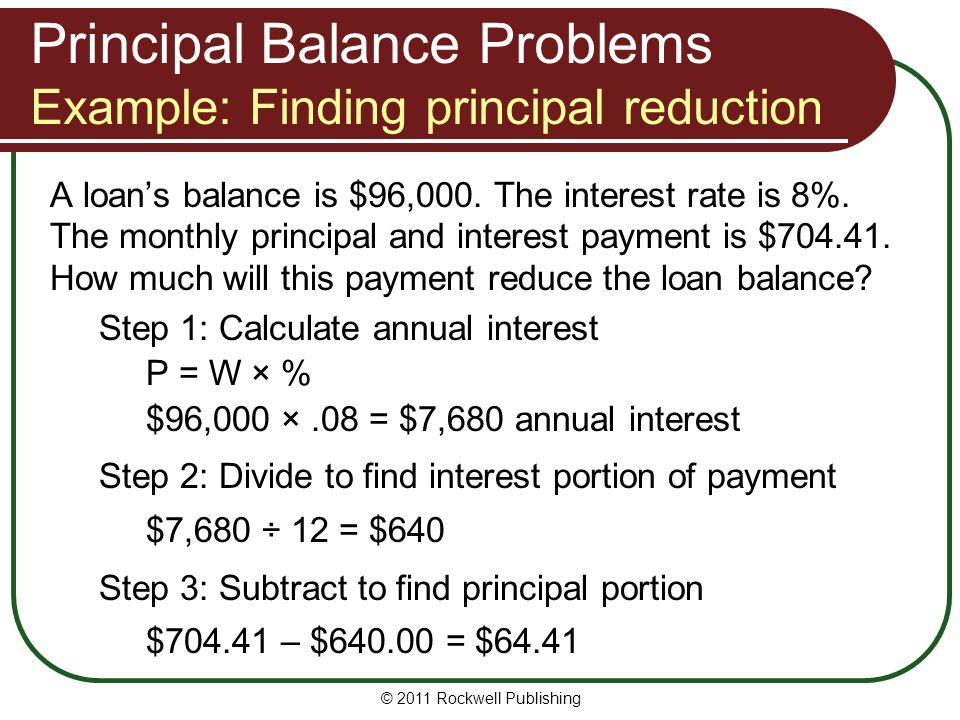 Principal Balance Problems Example: Finding principal reduction