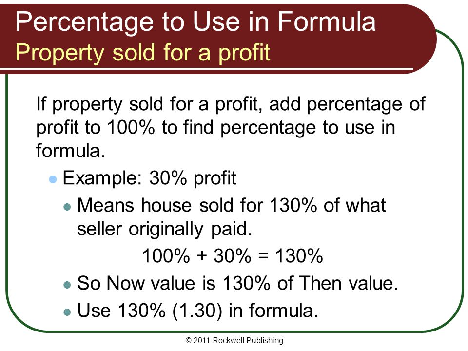Percentage to Use in Formula Property sold for a profit