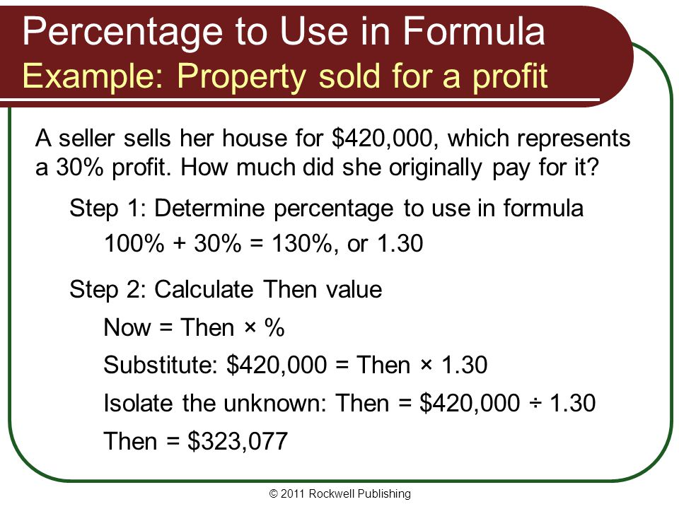 Percentage to Use in Formula Example: Property sold for a profit