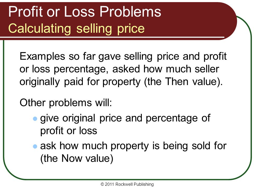 Profit or Loss Problems Calculating selling price