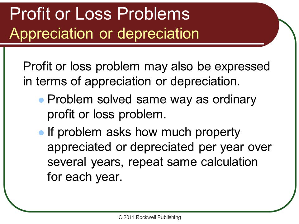 Profit or Loss Problems Appreciation or depreciation