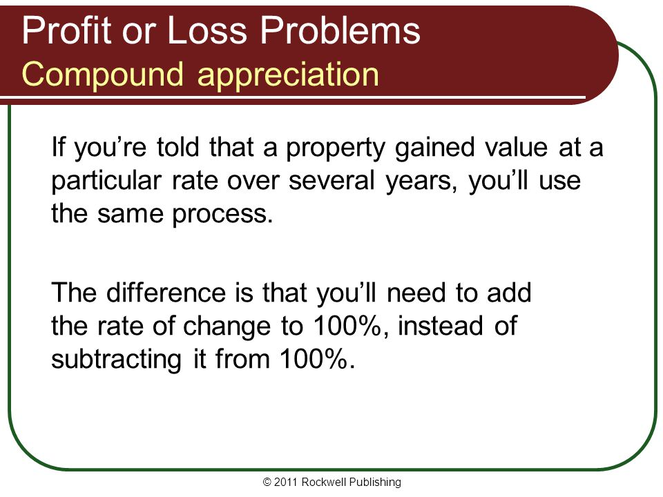 Profit or Loss Problems Compound appreciation