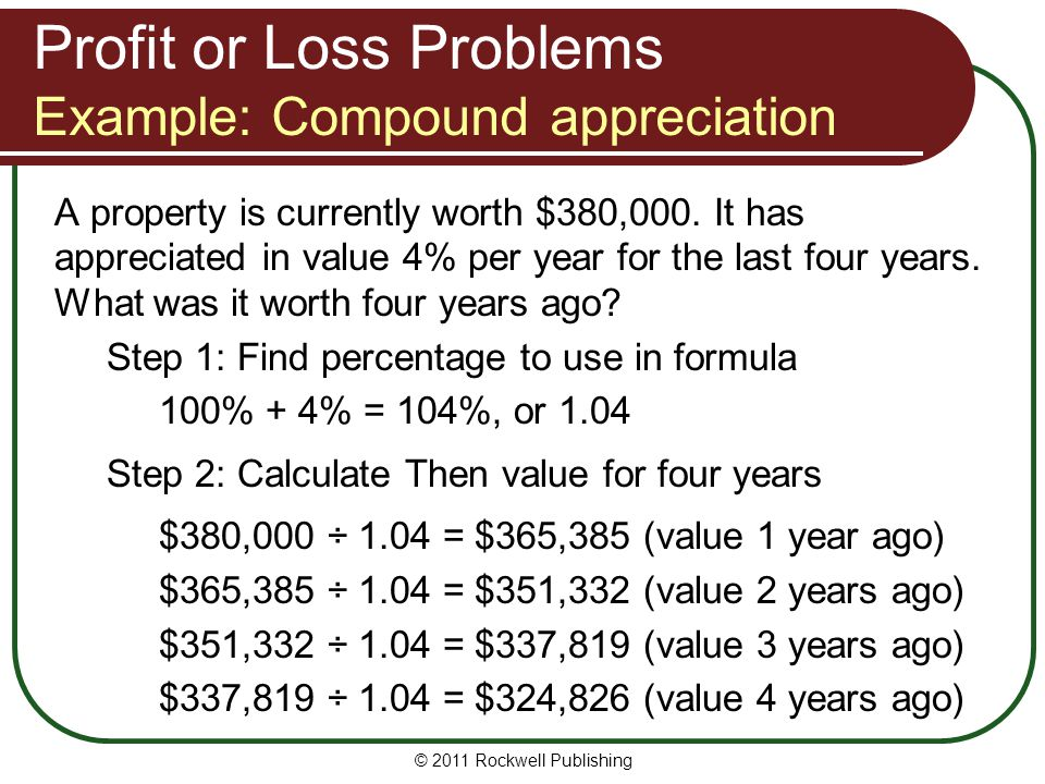 Profit or Loss Problems Example: Compound appreciation