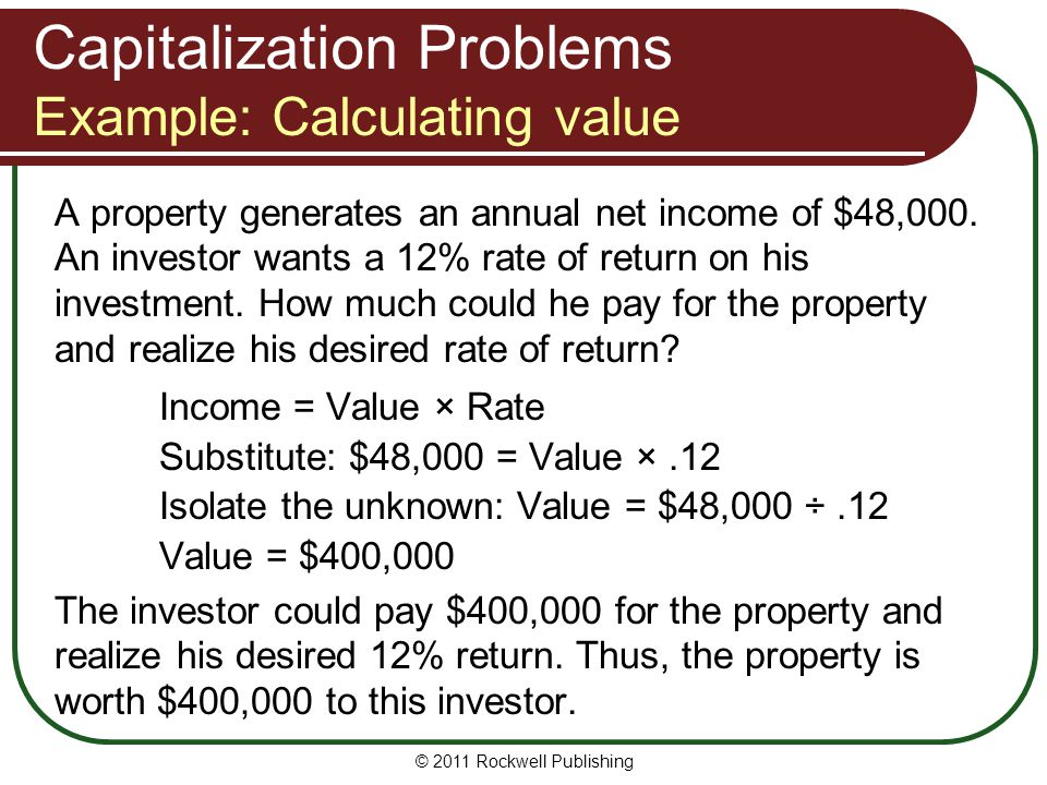 Capitalization Problems Example: Calculating value