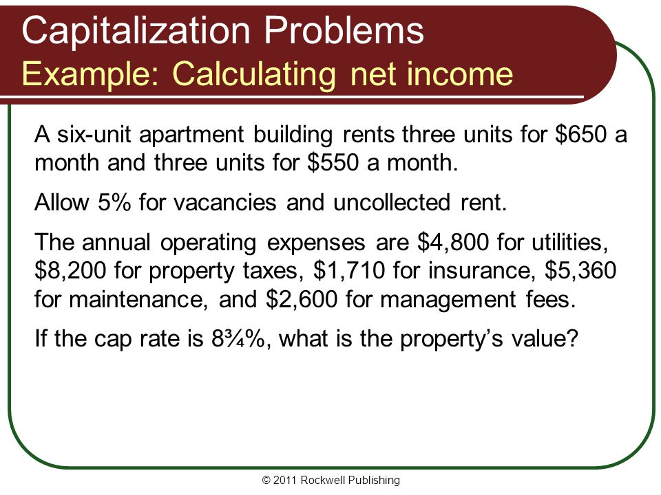 Capitalization Problems Example: Calculating net income