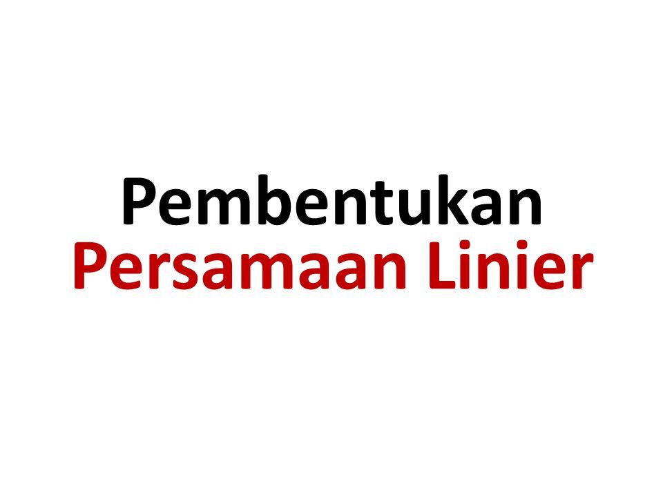Pembentukan Persamaan Linier