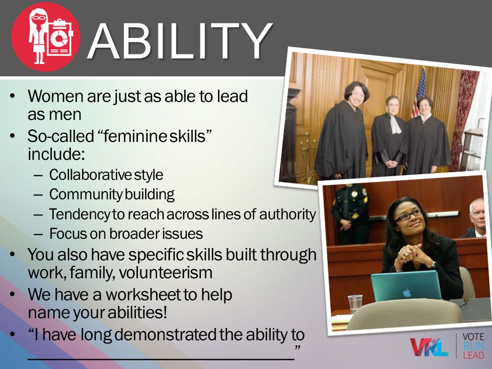 Ability Women are just as able to lead as men