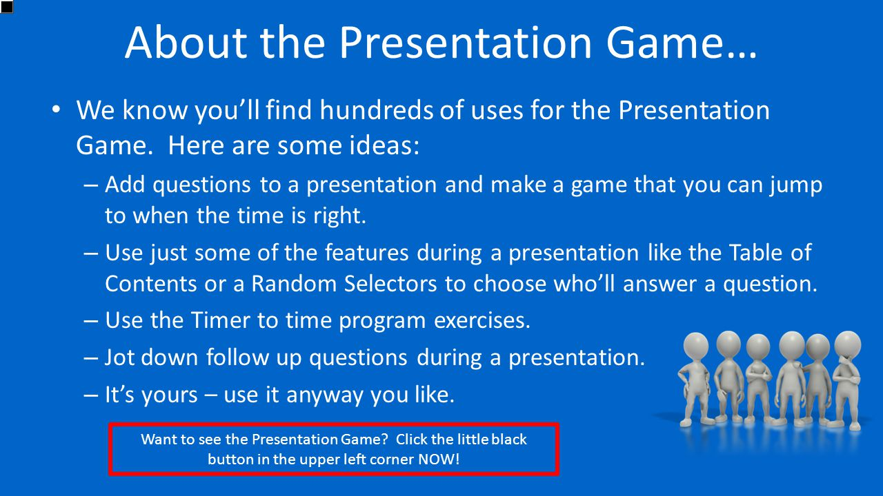 About the Presentation Game…