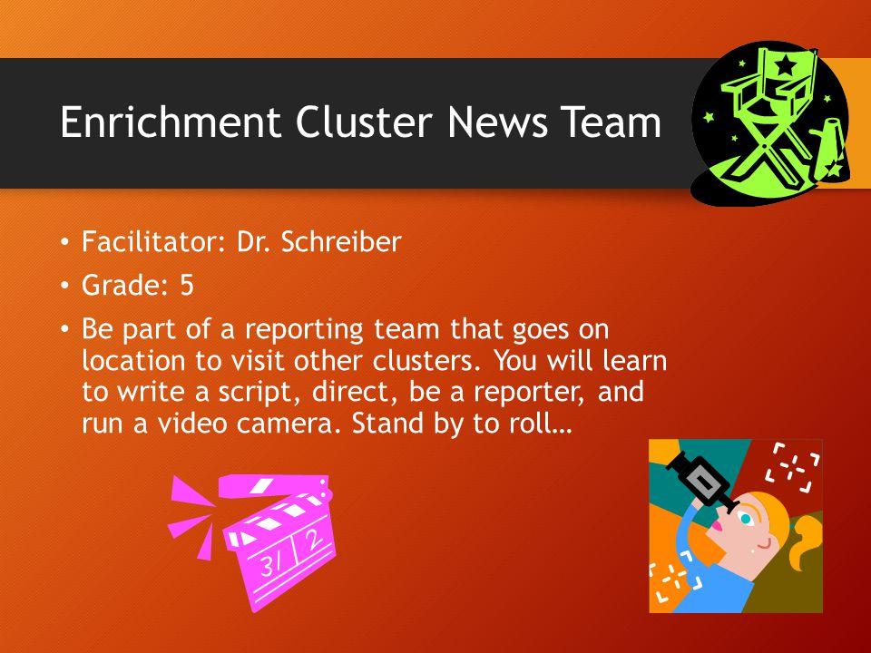 Enrichment Cluster News Team