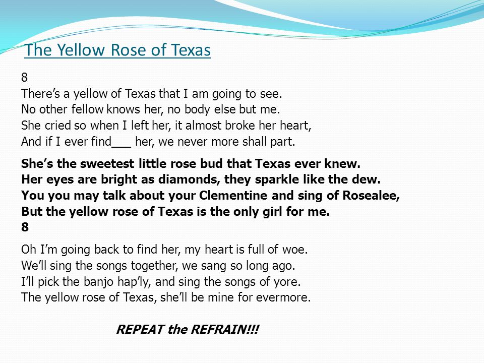 The Yellow Rose of Texas