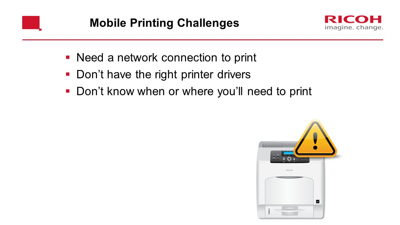 Mobile Printing Challenges